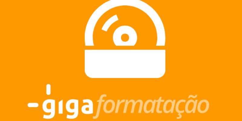 Conheça a Giga Formatação